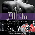 All In: The Blackstone Affair, Part 2 (       UNABRIDGED) by Raine Miller Narrated by Shane East, Grace Grant