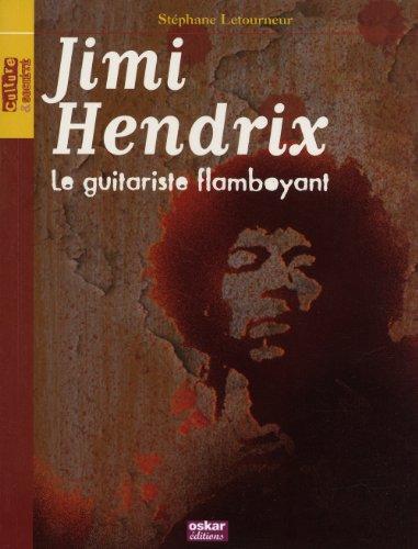 Jimi Hendrix : le guitariste flamboyant