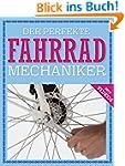 Der perfekte Fahrrad Mechaniker: Wart...
