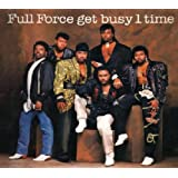 Full Force Get Busy 1 Timeby Full Force