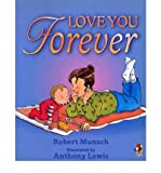 Robert Munsch (Love You Forever) By Robert Munsch (Author) Paperback on (Feb , 2001)