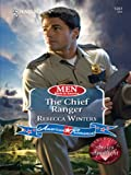 The Chief Ranger (Men Made in America)
