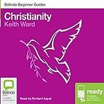 Christianity: Bolinda Beginner Guides | Keith Ward
