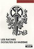 echange, troc Nicholas Goodrick-Clarke - Les racines occultes du nazisme