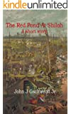 The Red Pond At Shiloh: A short story
