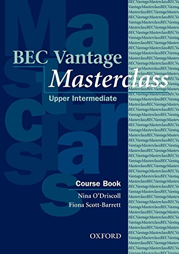 BEC Vantage Masterclass: Business English Certificates Vantage Masterclass: Course Book (Bec Masterclass)