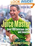 Juice Master Keeping It Simple: Over...