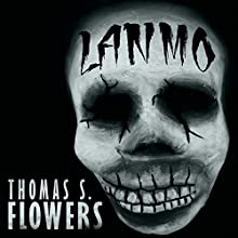 Lanmò: A Tale of Southern Horror Audiobook by Thomas S. Flowers Narrated by Adrean Rivers