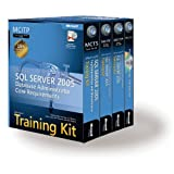 MCITP Self-Paced Training Kit (Exams 70-431, 70-443, 70-444): Microsoft® SQL Server 2005 Database Administrator Core Requirements (Pro Certification)