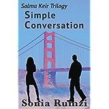 Simple Conversation: A Novel ~ Sonia Rumzi