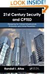 21st Century Security and CPTED: Desi...