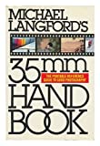 M.langford 35mm Handbk (0394713699) by Langford, Michael