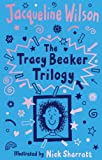 Tracey Beaker Trilogy: Includes Story of Tracy Beaker; Starring Tracy Beaker; The Dare Game