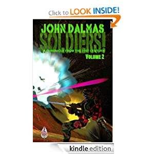 Soldiers! A Chronicle of the 31st Century (Part Two) John Dalmas