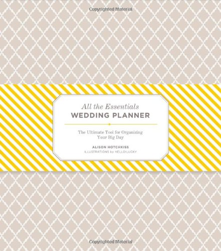 All the Essentials Wedding Planner: The Ultimate