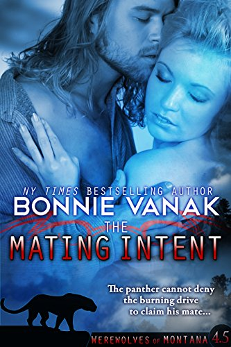 The Mating Intent (Werewolves of Montana Book 4.5)