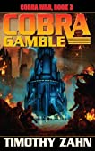Cobra Gamble: Cobra War, Book III