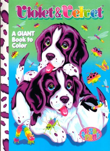 Lisa Frank Giant Book to Color ~ Violet & Velvet