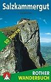 Rother Wanderbuch Salzkammergut. 50 Touren zwischen Salzach- und Steyrtal