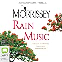 Rain Music Audiobook by Di Morrissey Narrated by David Tredinnick