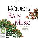 Rain Music Hörbuch von Di Morrissey Gesprochen von: David Tredinnick