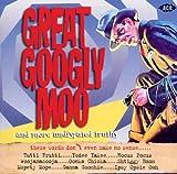 echange, troc Compilation - Great Googly Moo