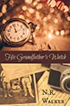 His Grandfather's Watch (English Edit...