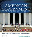 img - for American Government: Myths and Realities by Alan R. Gitelson (2014-12-15) book / textbook / text book
