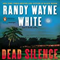 Dead Silence: Doc Ford Series (       UNABRIDGED) by Randy Wayne White Narrated by George Guidall