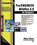 img - for Pro/ENGINEER Wildfire 5.0 for Designers Textbook by Prof. Sham Tickoo Purdue Univ. (2010-02-12) book / textbook / text book