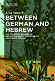 img - for Between German and Hebrew book / textbook / text book
