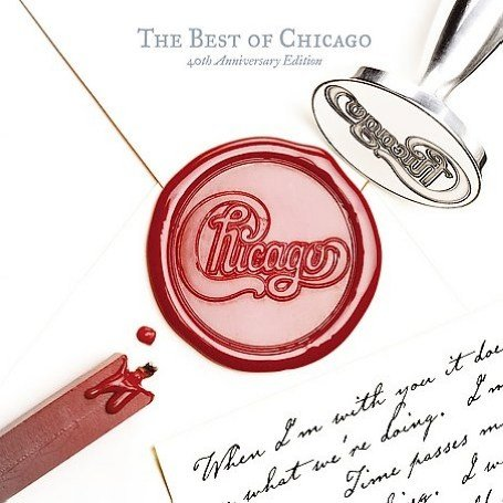 Chicago - The Best of Chicago: 40th Anniversary Edition - Zortam Music