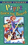 Pippi Goes on Board (Pippi Longstocking) (0140309594) by Lindgren, Astrid