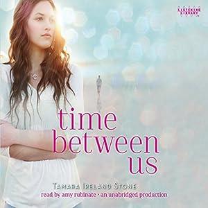 Time between Us Audiobook