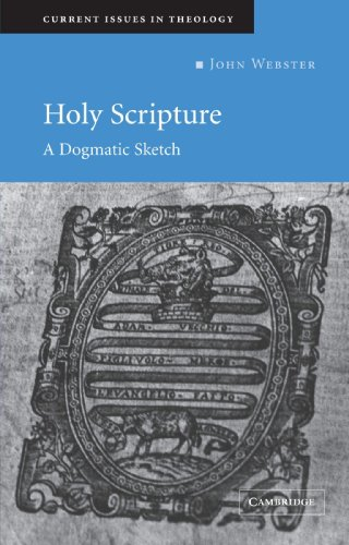 Holy Scripture: A Dogmatic Sketch (Current Issues in...