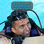 Pool Time: Scuba Lessons, Book 1 | Dean Chills