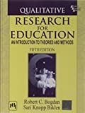 img - for Qualitative Research for Education: An Introduction to Theories and Methods, Fifth Edition book / textbook / text book