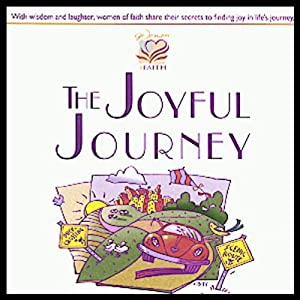 The Joyful Journey | [Patsy Clairmont, Barbara Johnson, Marilyn Meberg, Luci Swindoll]