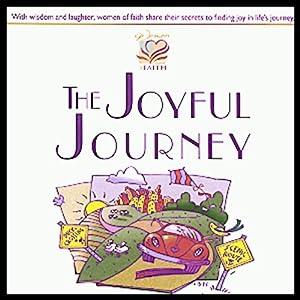 The Joyful Journey | [Patsy Clairmont, Barbara Johnson, Marilyn Meberg, Luci Swindoll]