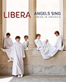 Angels Sing: Libera In America (BluRay) [Blu-ray]