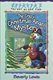 The Crazy Christmas Angel Mystery, (Cul-de-sac Kids Book #3)