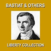 Liberty Collection | [Frederic Bastiat, Christopher Crennen, Benjamin Franklin, Thomas Jefferson, James Madison]