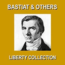Liberty Collection | Livre audio Auteur(s) : Frederic Bastiat, Christopher Crennen, Benjamin Franklin, Thomas Jefferson, James Madison Narrateur(s) : Christopher Crennen