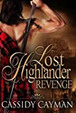 Revenge (Book 3 of Lost Highlander series)