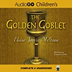 The Golden Goblet | Eloise Jarvis McGraw