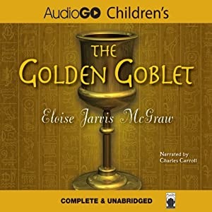 The Golden Goblet | [Eloise Jarvis McGraw]