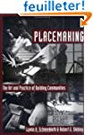 Placemaking: The Art and Practice of...