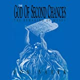 img - for The God of Second Chances: The Making of Moses book / textbook / text book
