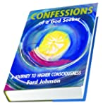 Confessions of a God Seeker: A Journe...
