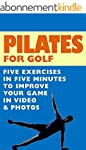 Pilates For Golf - 5 Exercises In 5 M...